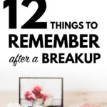 things to remember after a breakup