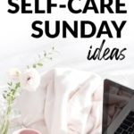 self-care sunday ideas