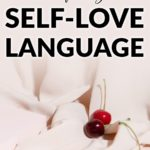what is my self-love language