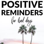 positive things to remember