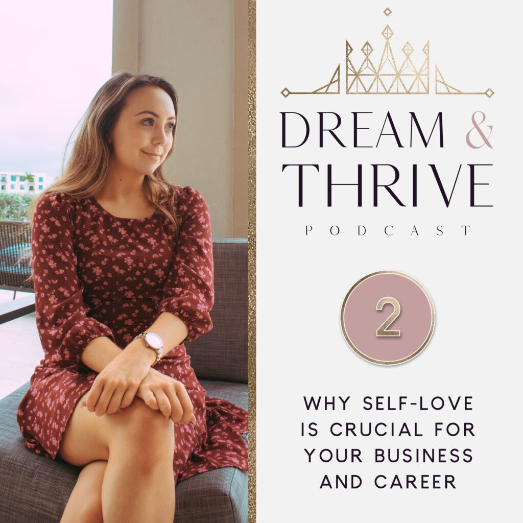Why self-love is crucial for your business and career