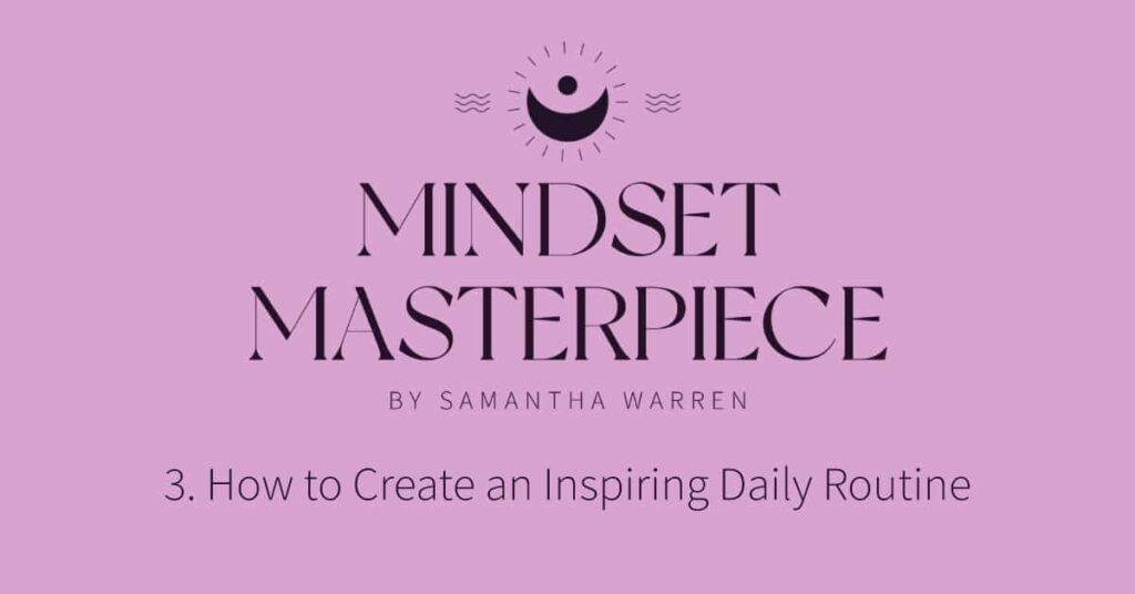 inspiring daily routine