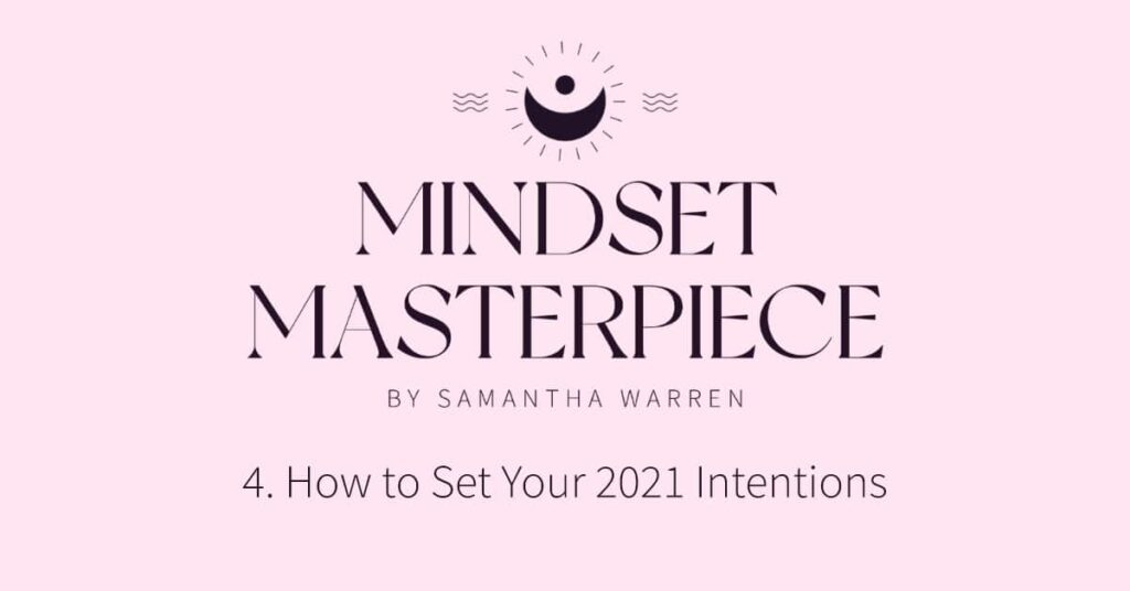 set your 2021 intentions