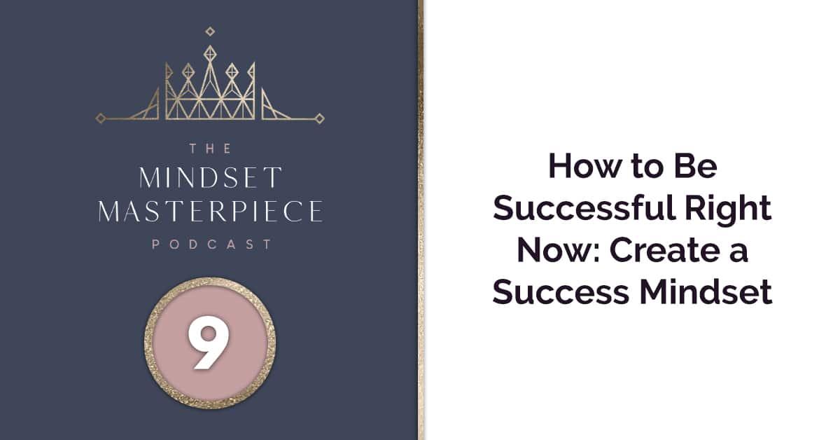 create a success mindset