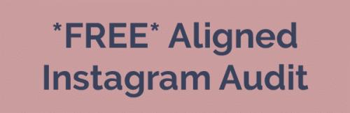aligned instagram audit
