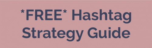 hashtag strategy guide